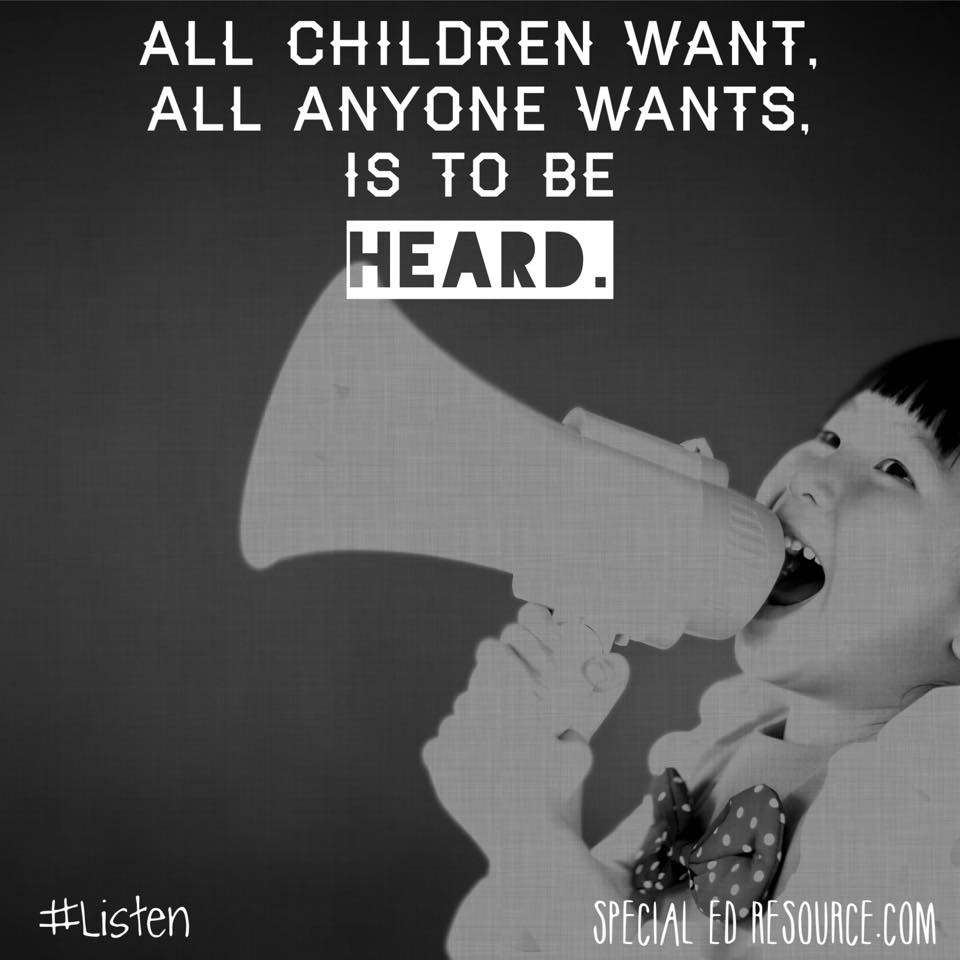 All Children Want Is To Be Heard