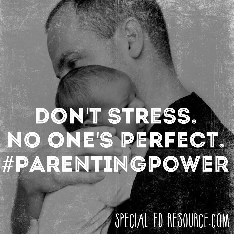 Don't Stress. No One's Perfect | Special Education Resource