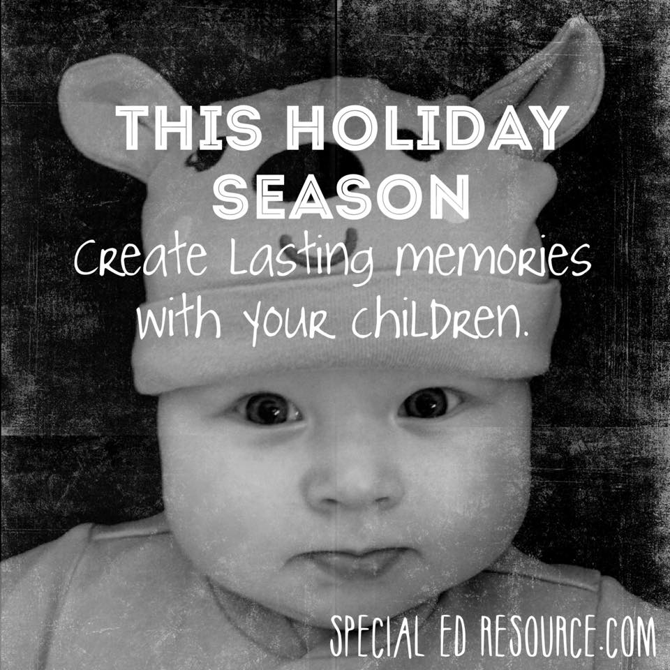 Create Lasting Memories | Special Education Resource