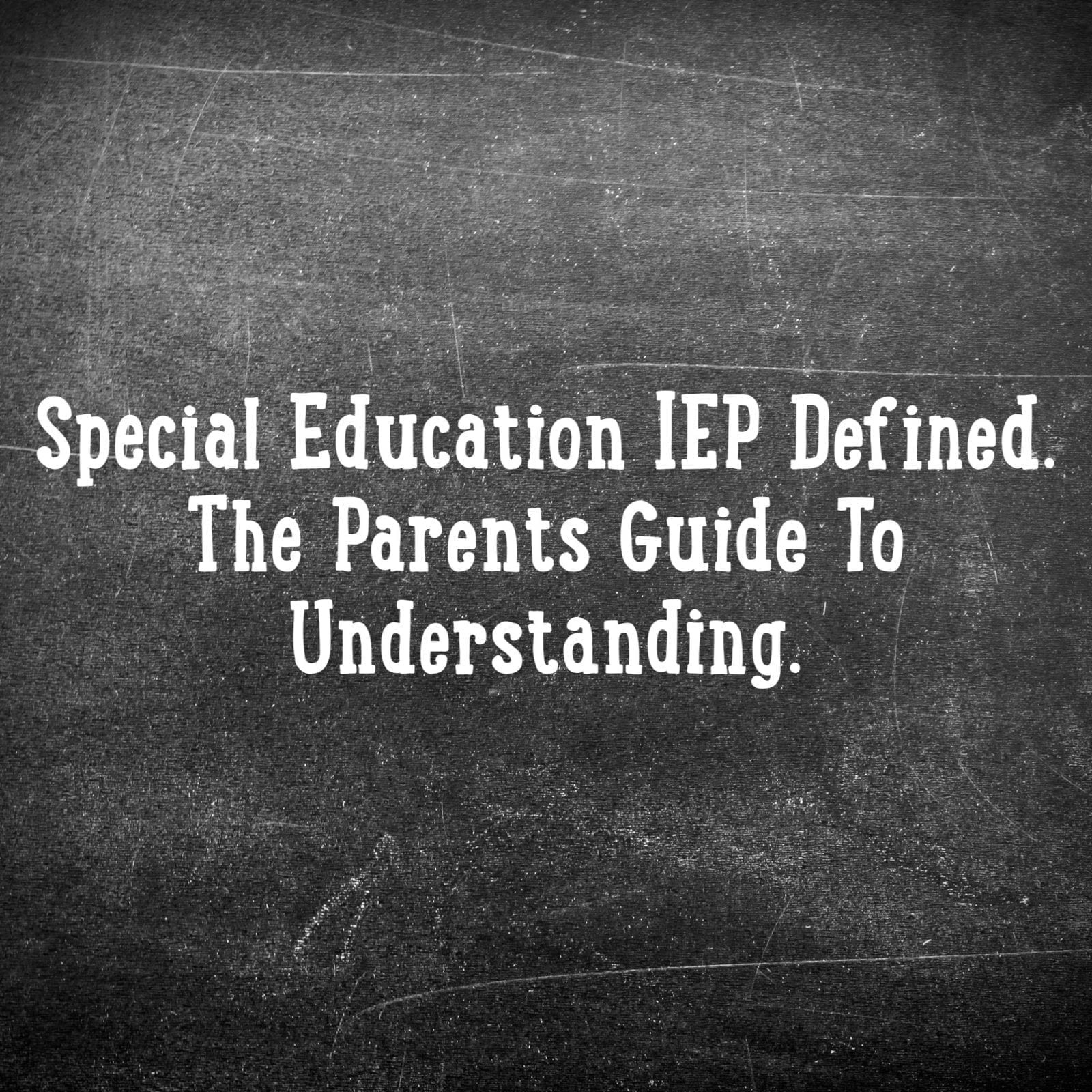 Special Education IEP Defined | Special Education Resource