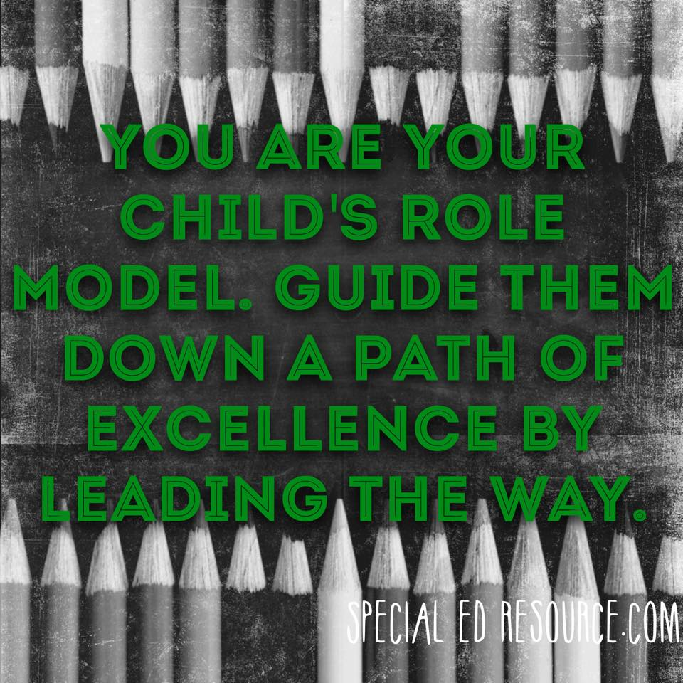 You Are Your Child's Role Model | Special Education Resource