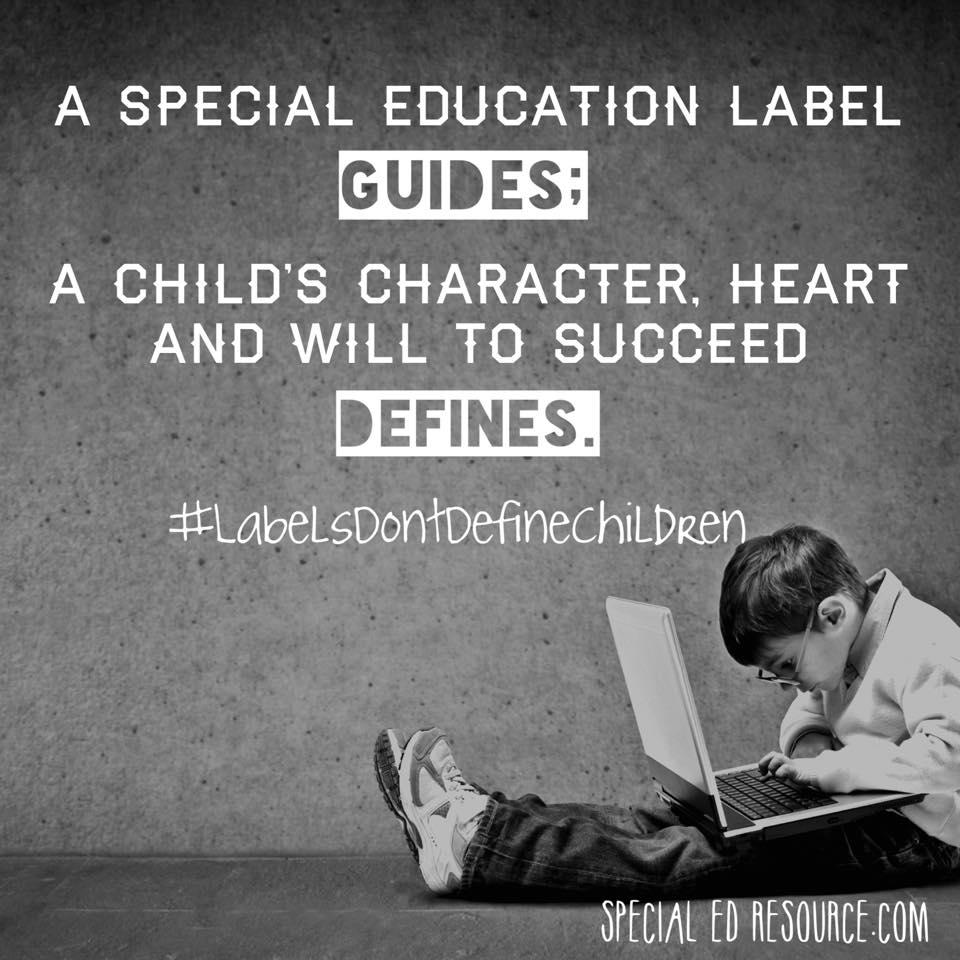 Special Education Labels Don't Define Children