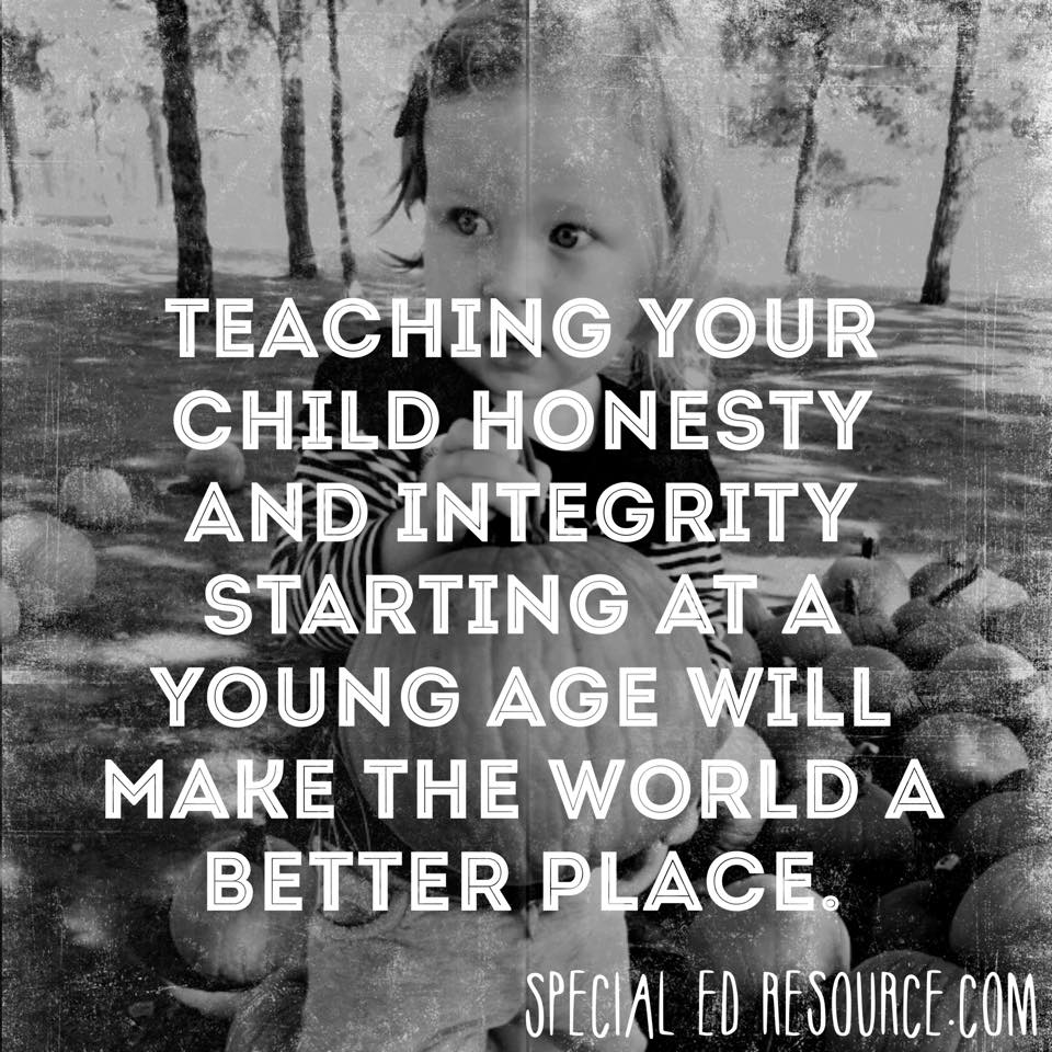 Teach Your Child Honesty And Integrity | Special Education Resource