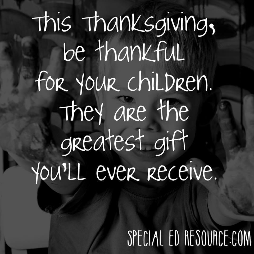Be Thankful For Your Children | Special Education Resource