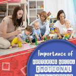 Moms with their children sitting on the floor of a bedroom playing together because of the Importance of Fostering Social Emotional Development in Young Children.