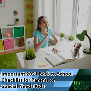 Young girl sitting at a desk at home thinking about the new school year here's a 2021 back to school checklist for parents of special needs kids.