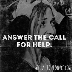 Answer The Call For Help| Special Education Resource