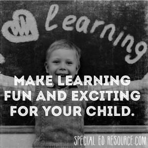 Make Learning Fun And Exciting | Special Education Resource