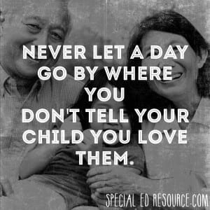 Tell Your Child You Love Them | Special Education Resource