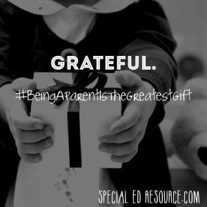 Be Grateful For Your Child | Special Education Resource