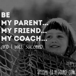 Be My Parent And I Will Succeed | Special Education Resource