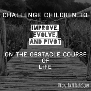 Challenge Children And They Will Succeed