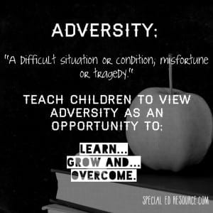 Adversity Is An Opportunity For Growth