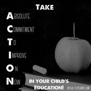 Take Action In Your Child's Education