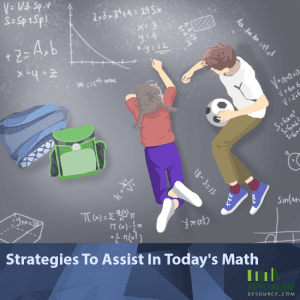 Strategies To Assist In Today's Math
