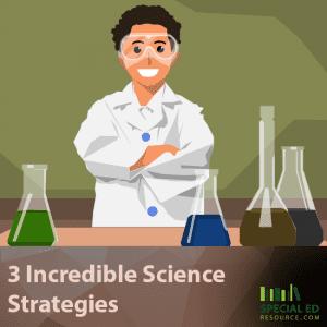3 Incredible Science Strategies