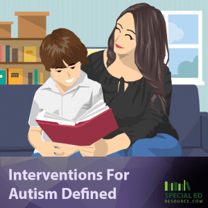 Interventions For Autism Defined