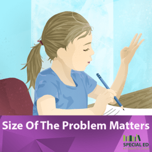 Size Of The Problem Matters