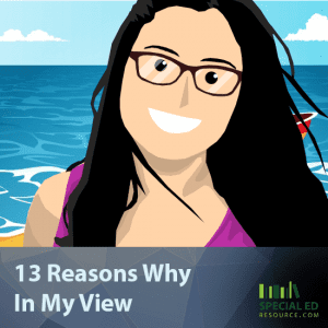 13 Reasons Why In My View