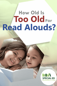 Mom in bed with daughter while reading a book with text overlay How old is too old for read alouds?