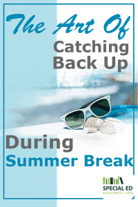 Sunglasses, towel, and shells on a beach vacation with text overlay The Art Of Catching Back Up During Summer Break