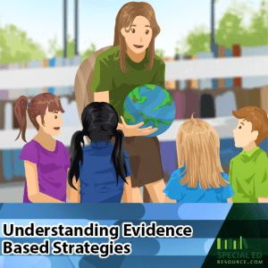 Understanding Evidence Based Strategies