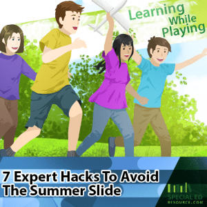 7 Expert Hacks To Avoid The Summer Slide