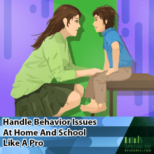 Handle Behavior Issues At Home And School Like A Pro