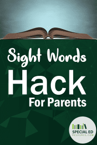 Book open on table with text overlay Sight words hack for parents