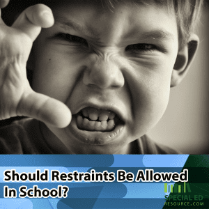 Should Restraints Be Allowed In School?