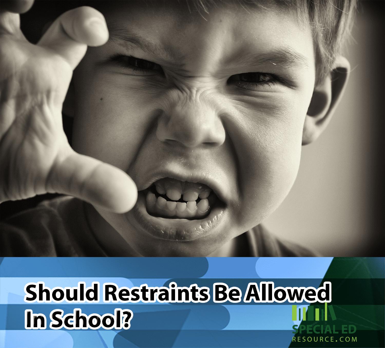 Should Restraints Be Allowed In School?