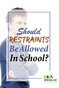 An angry teenage boy with text overlay Should Restraints Be Allowed in School?