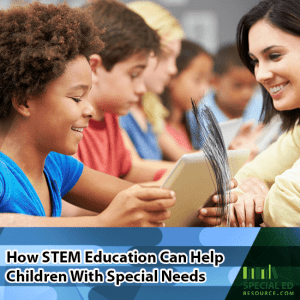 Children eagerly learning in a classroom overlay text How Stem Education Can Help Children With Special Needs