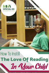 Young boy sitting on the floor in the library with a book in his lap smiling. Text overlay How to Instill the Love of Reading in Your Child