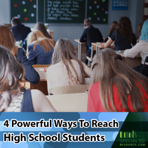High school students in the classroom with text overlay 4 Powerful Ways to Reach High School Students
