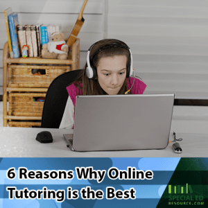 Young girl being tutored online with a laptop and headset. Text overlay 6 Reasons Why Online Tutoring is the Best