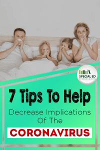 Parents with their young children in bed together sick with text overlay 7 tips to help decrease implications of the Coronavirus.