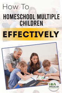 Parents with their kids sitting down with schoolwork with text overlay How to Homeschool Multiple Children Effectively