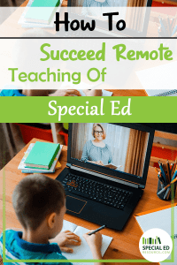 Young boy doing his schoolwork at a laptop at home with text overlay How to Succeed Remote Teaching of Special Ed