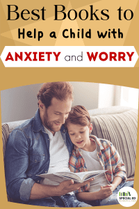 Father and son enjoying a book on the couch at home with text overlay Best Books to Help a Child with Anxiety and Worry