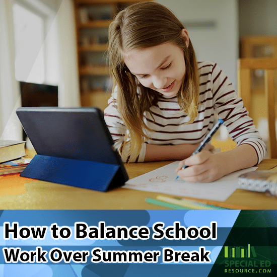A girl doing schoolwork at home at a desk with an ipad and pencil and paper with text overlay How to Balance School Work Over Summer Break